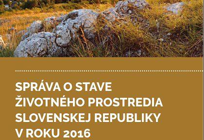 Správa o stave životného prostredia Slovenskej republiky v roku 2016