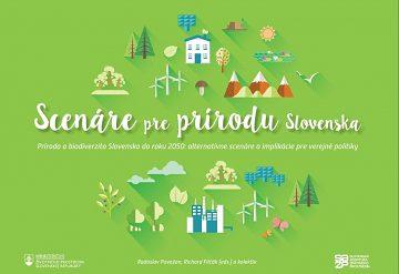 Kam smeruje naša príroda v dlhodobejšom horizonte a aké máme alternatívy?  Odpovedá nová publikácia Scenáre pre prírodu Slovenska do roku 2050